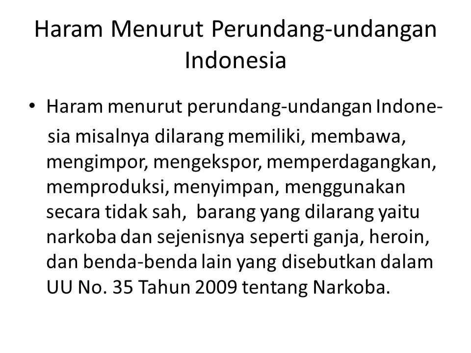 Haram Menurut Perundang-undangan Indonesia
