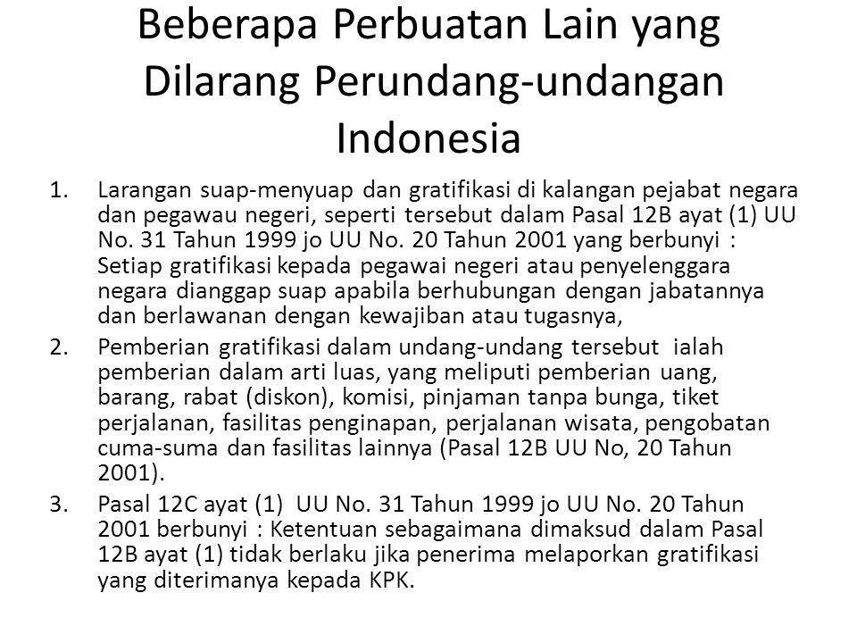 Beberapa Perbuatan Lain yang Dilarang Perundang-undangan Indonesia