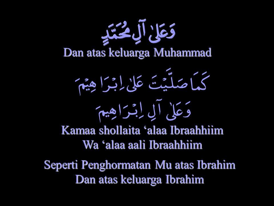 Dan atas keluarga Muhammad
