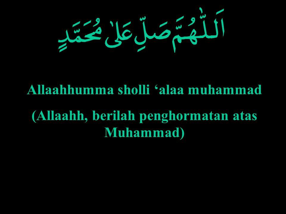 Allaahhumma sholli 'alaa muhammad
