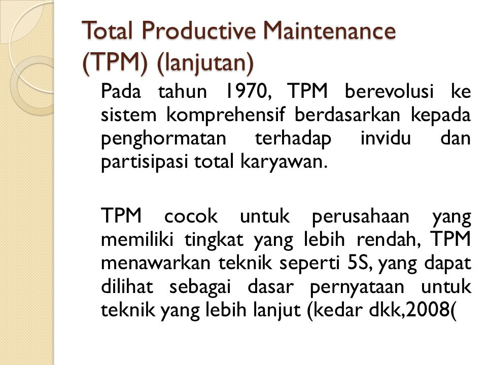 Total Productive Maintenance (TPM) (lanjutan)
