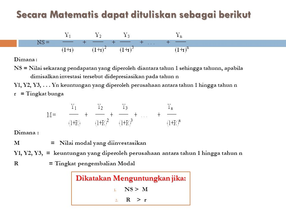 Secara Matematis dapat dituliskan sebagai berikut