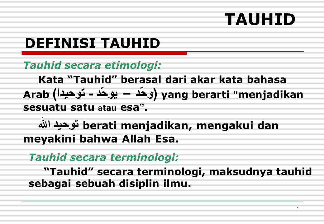 TAUHID DEFINISI TAUHID