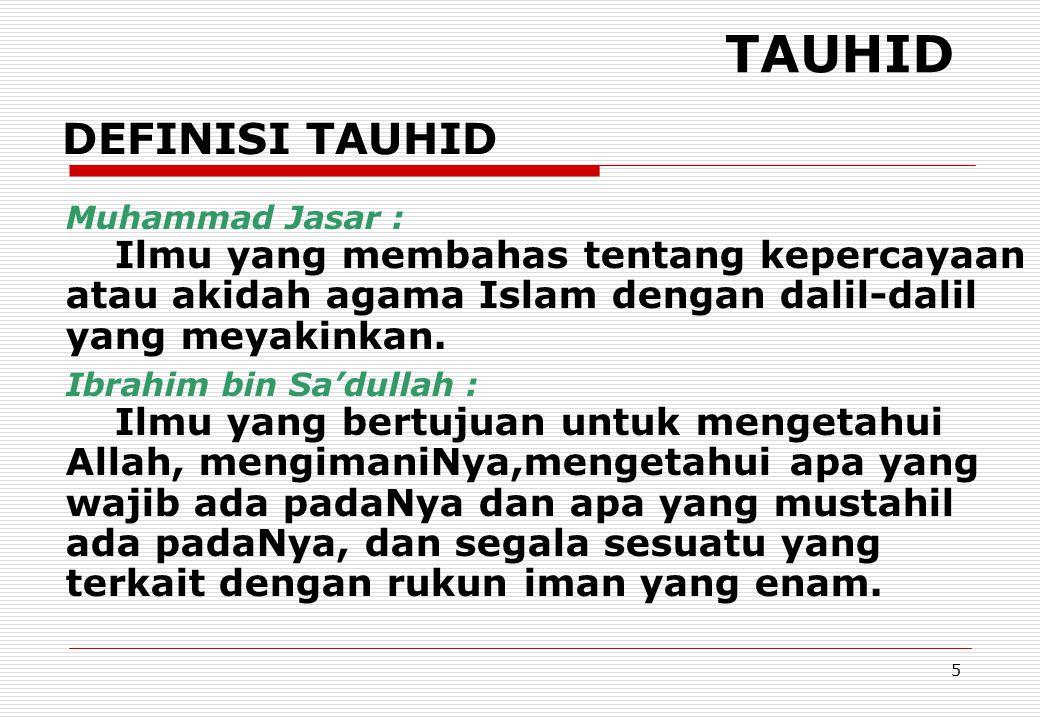 TAUHID DEFINISI TAUHID Muhammad Jasar :