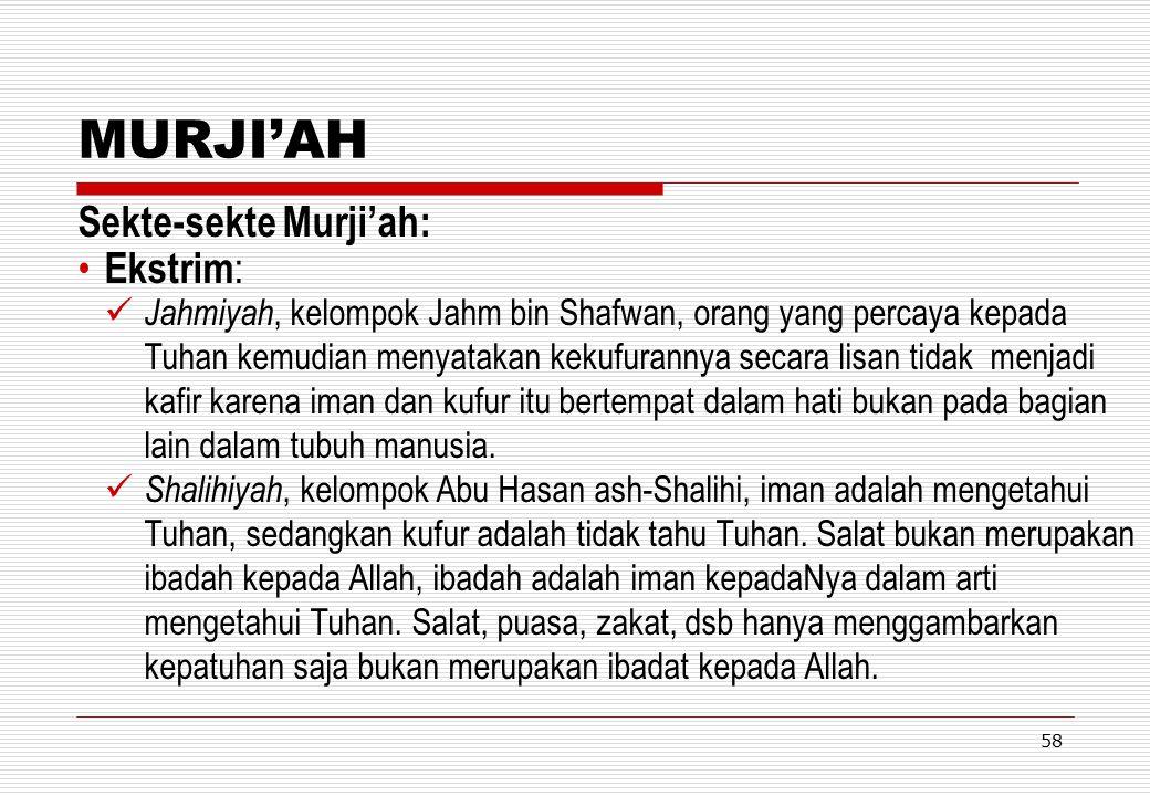 MURJI'AH Sekte-sekte Murji'ah: Ekstrim: