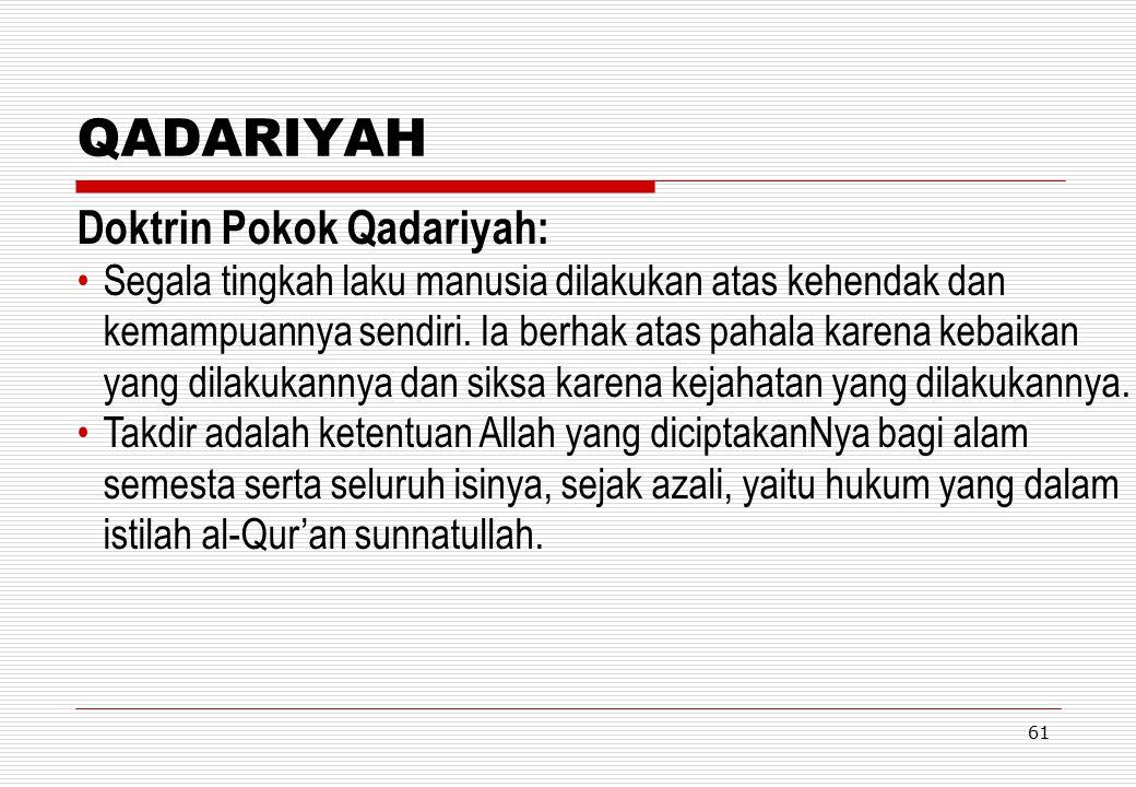 QADARIYAH Doktrin Pokok Qadariyah: