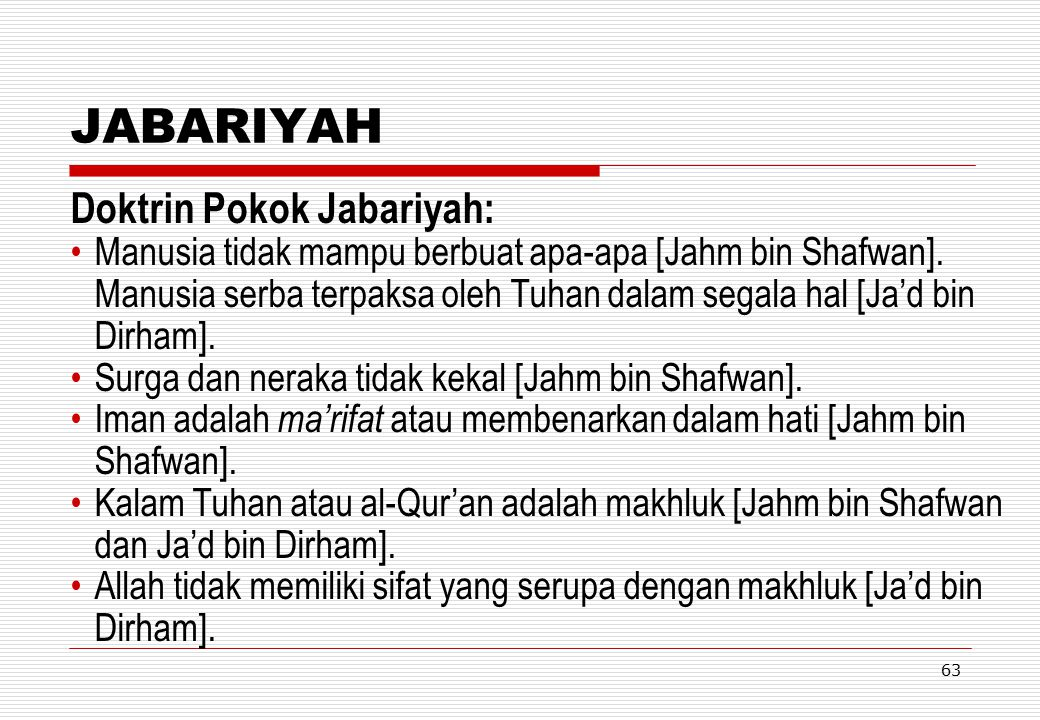 JABARIYAH Doktrin Pokok Jabariyah: