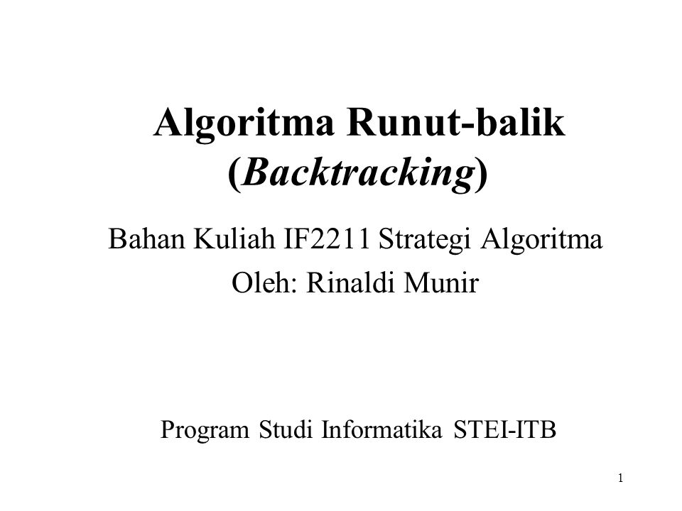 Algoritma Runut-balik (Backtracking)