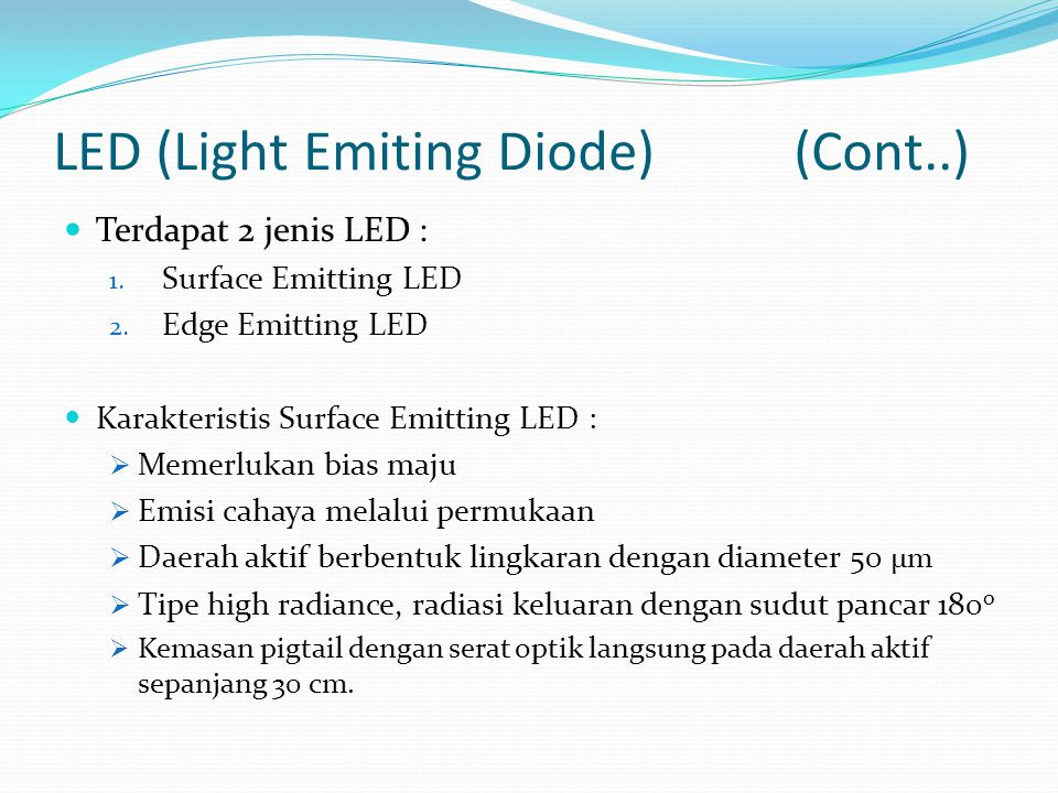 LED (Light Emiting Diode) (Cont..)