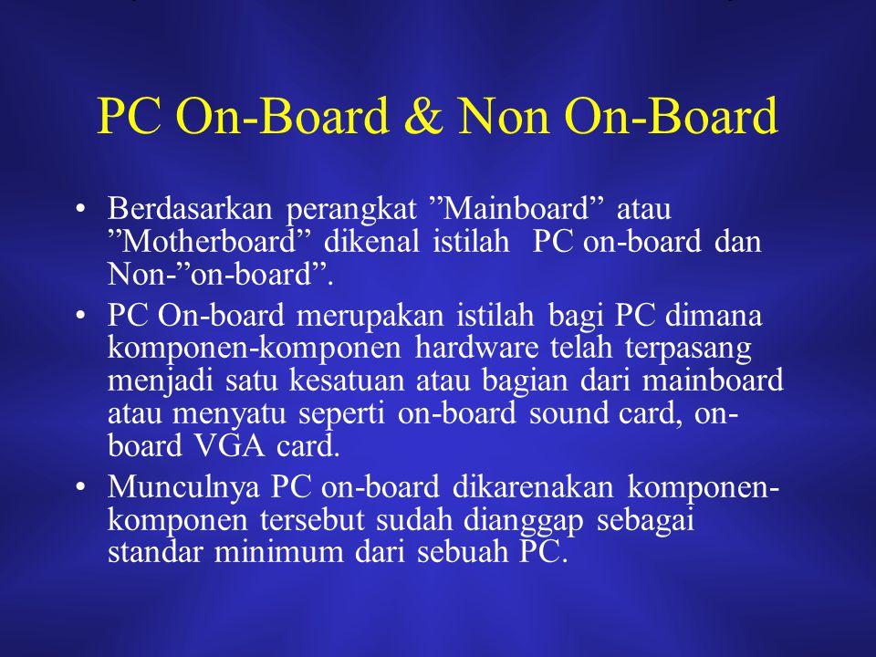 PC On-Board & Non On-Board