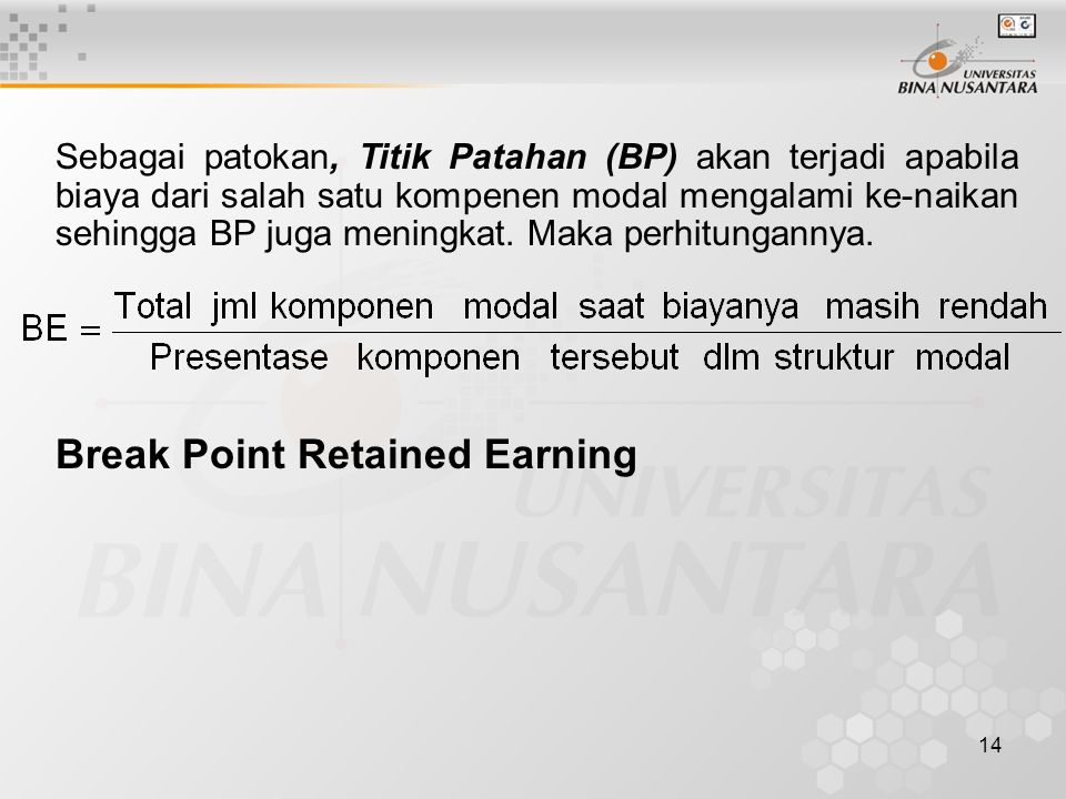 Break Point Retained Earning