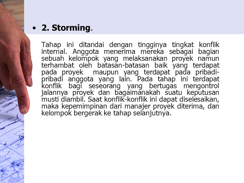 2. Storming.