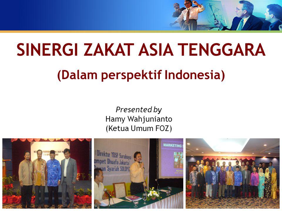 SINERGI ZAKAT ASIA TENGGARA (Dalam perspektif Indonesia)