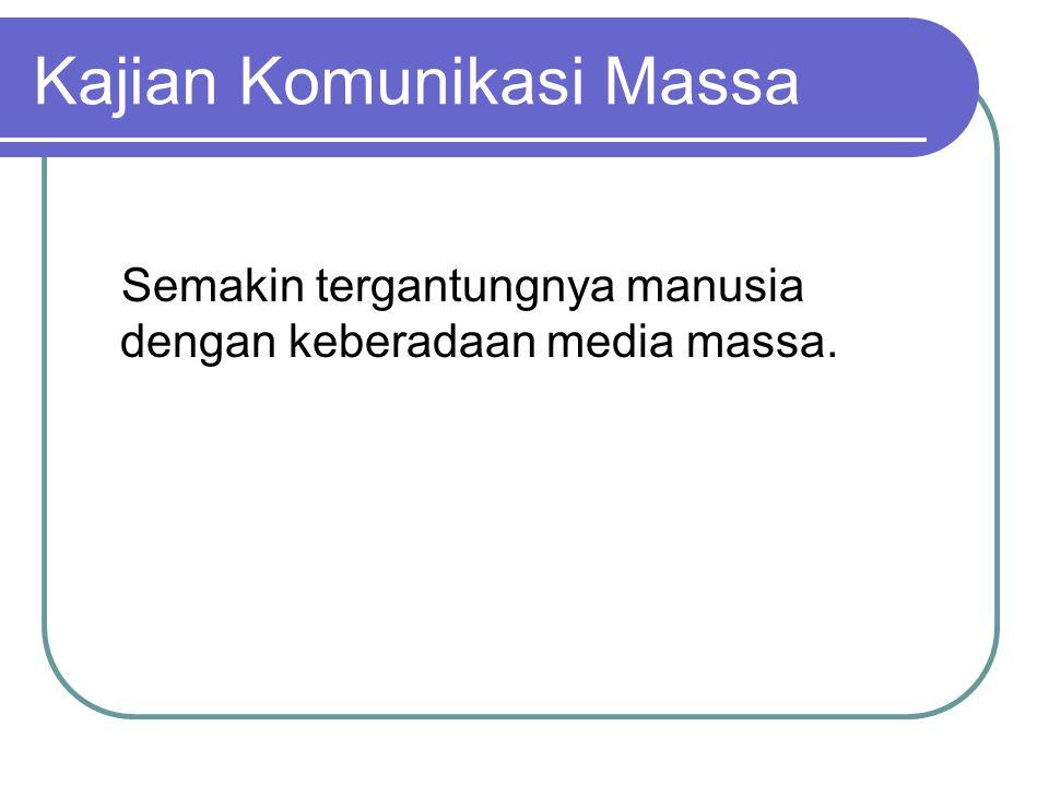 Kajian Komunikasi Massa