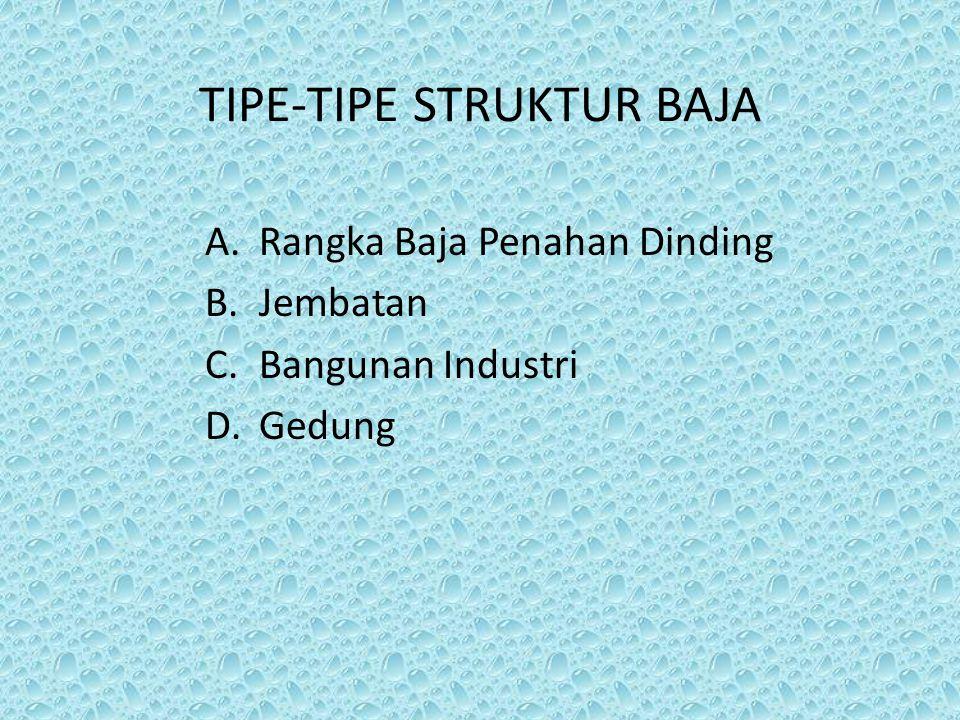 TIPE-TIPE STRUKTUR BAJA