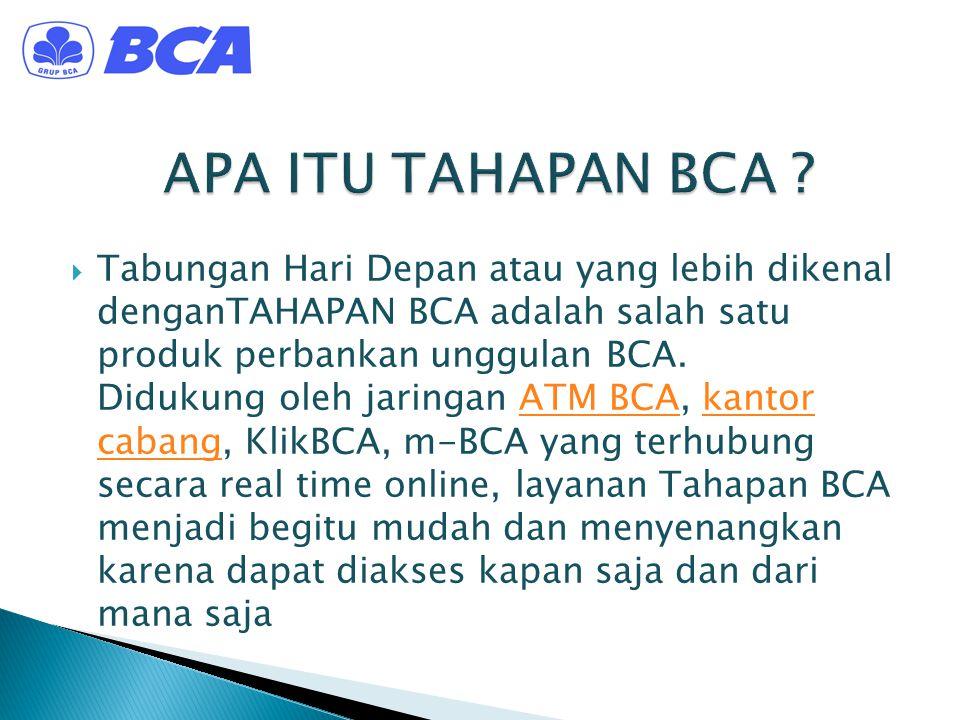 APA ITU TAHAPAN BCA