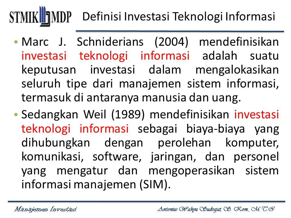 Definisi Investasi Teknologi Informasi