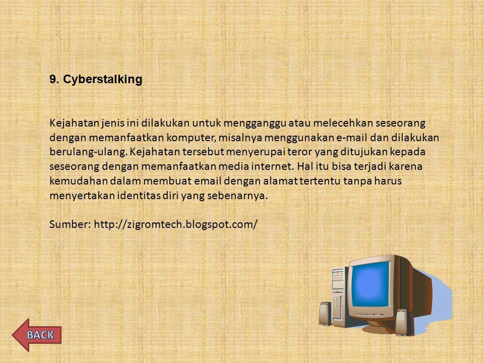 9. Cyberstalking