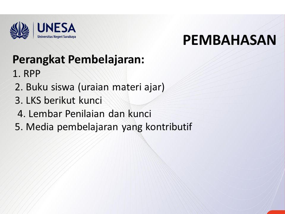 PEMBAHASAN Perangkat Pembelajaran: 1. RPP