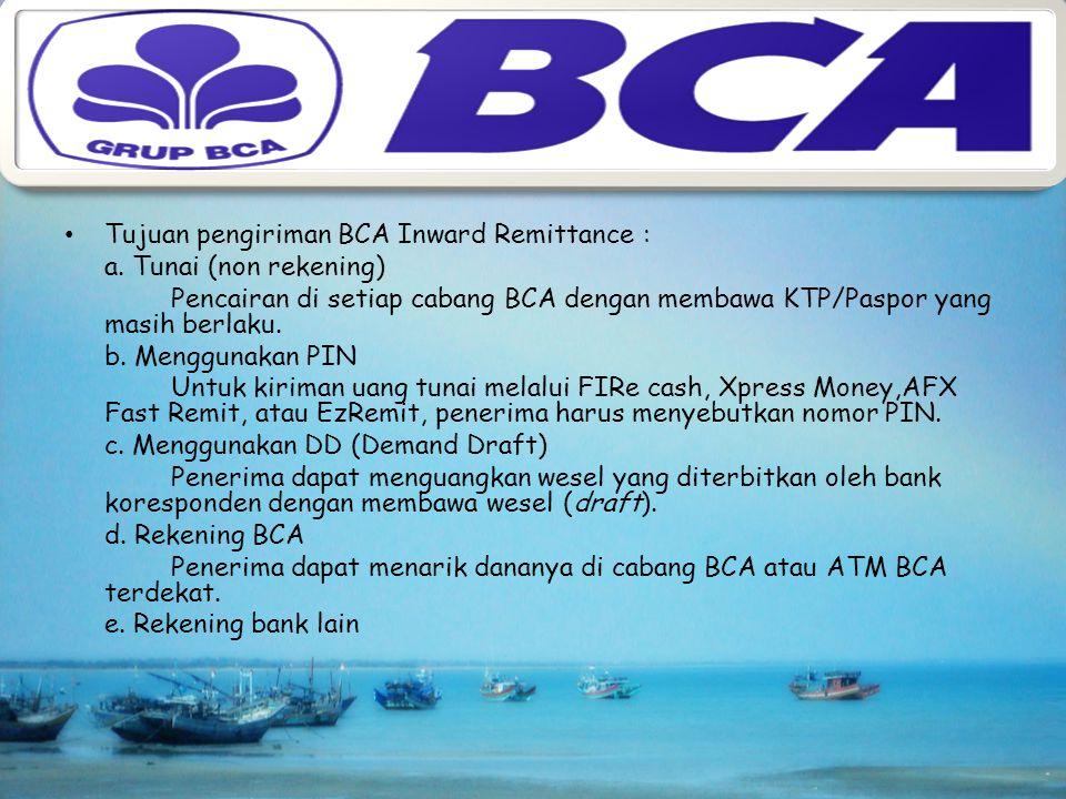 Tujuan pengiriman BCA Inward Remittance :