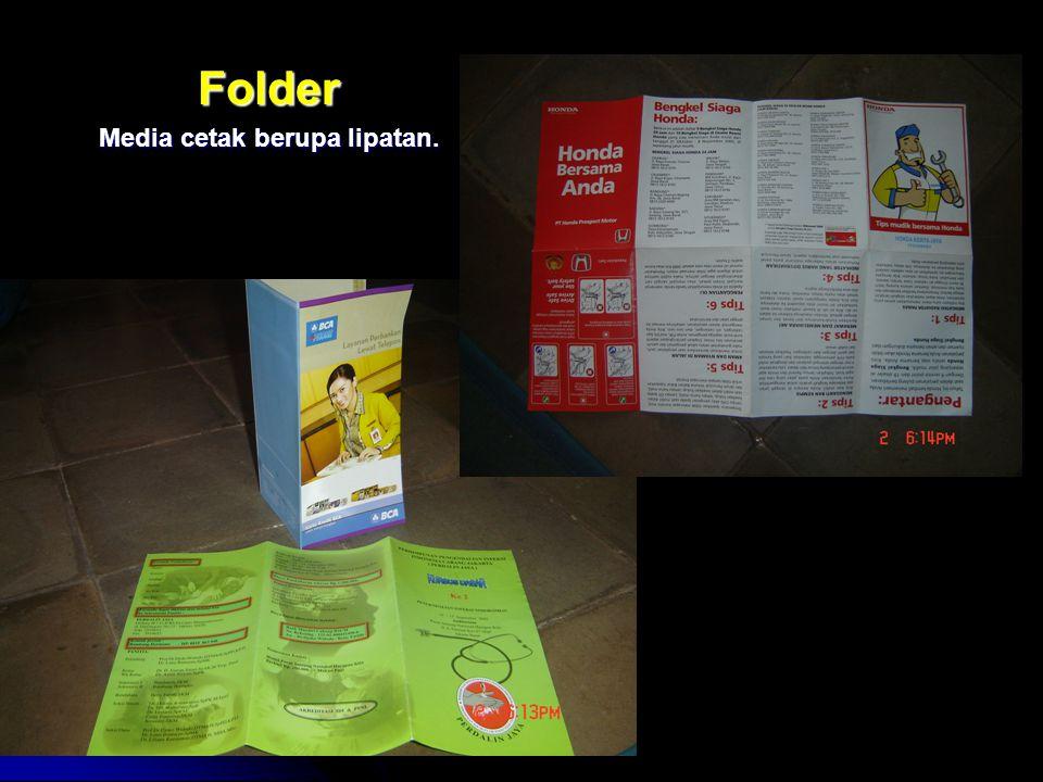 Folder Media cetak berupa lipatan.