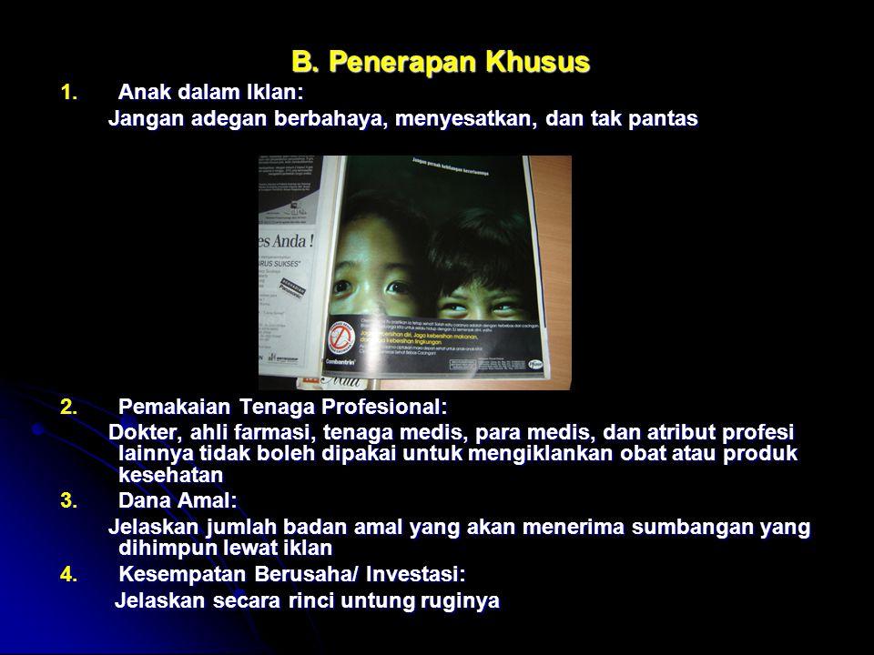 B. Penerapan Khusus Anak dalam Iklan: