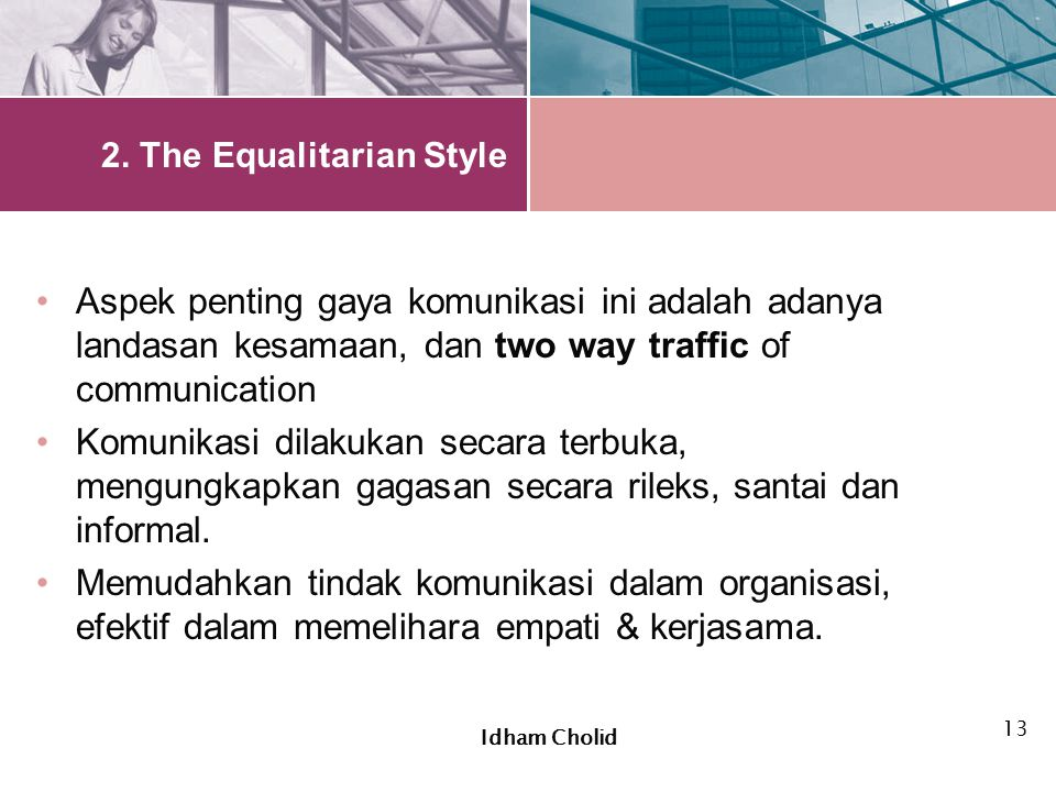 2. The Equalitarian Style