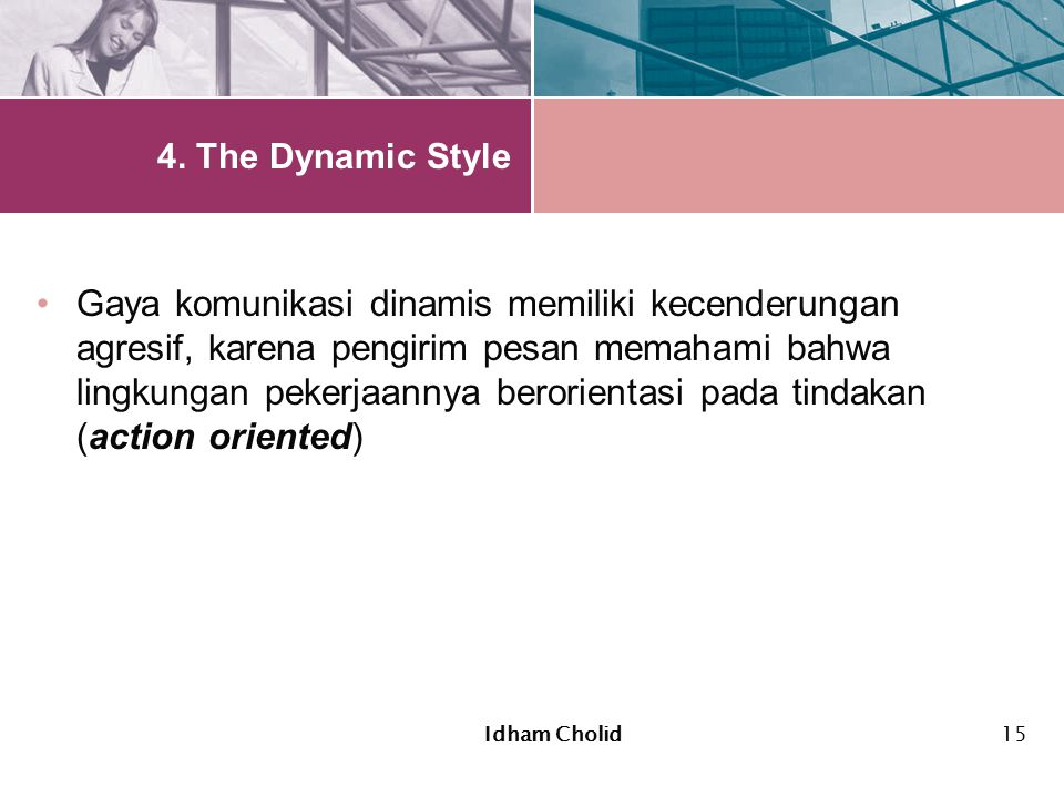 4. The Dynamic Style