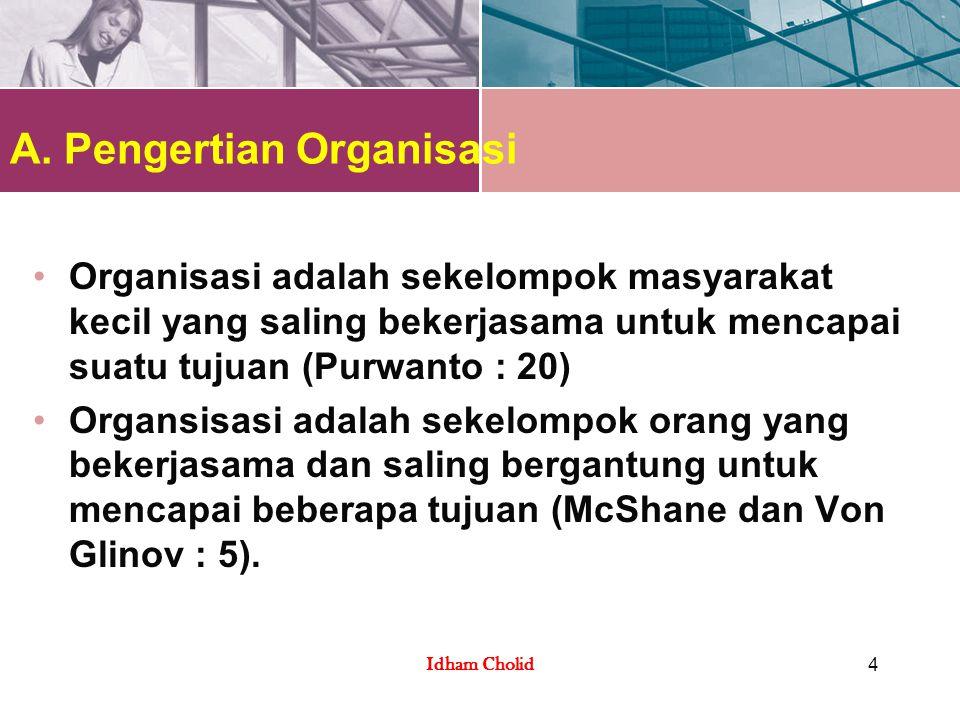 A. Pengertian Organisasi