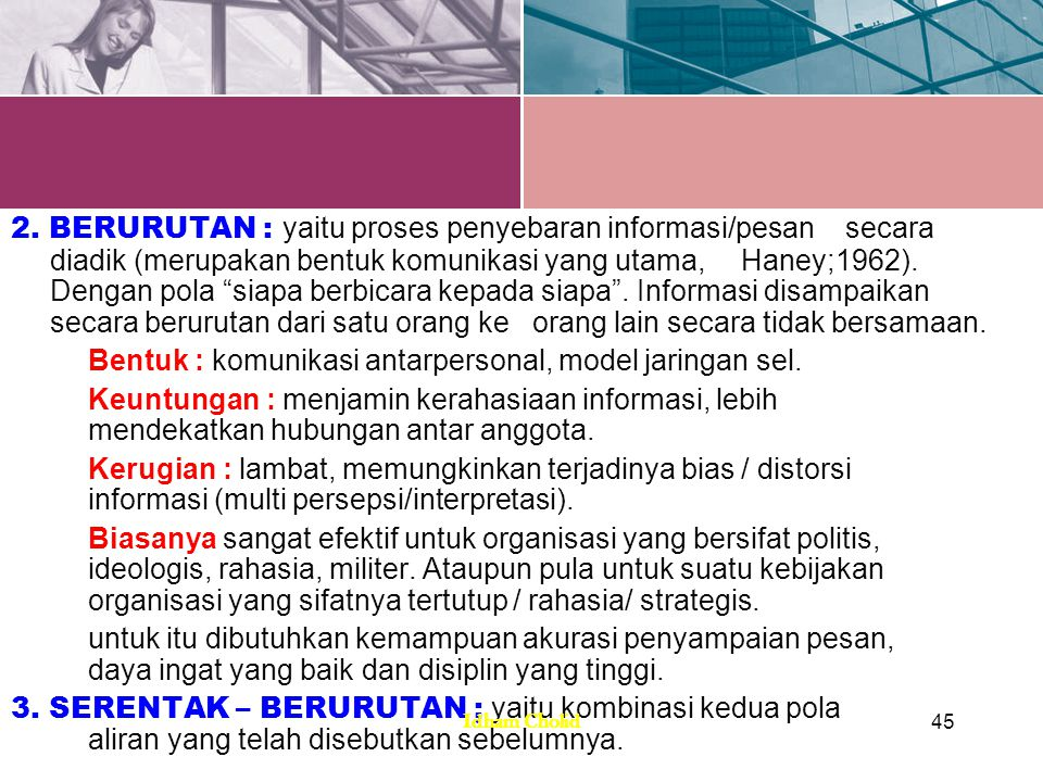 Bentuk : komunikasi antarpersonal, model jaringan sel.