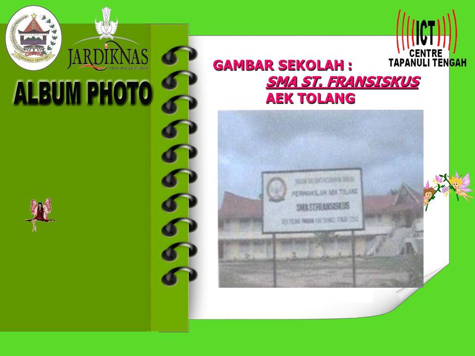 GAMBAR SEKOLAH : SMA ST. FRANSISKUS AEK TOLANG