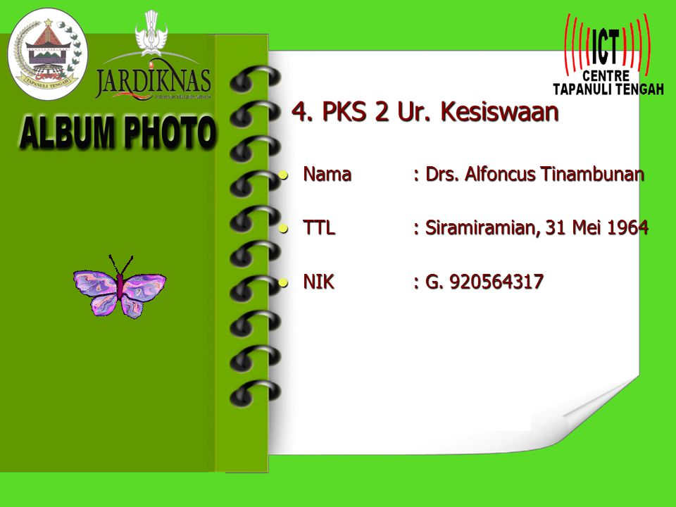 4. PKS 2 Ur. Kesiswaan Nama : Drs. Alfoncus Tinambunan