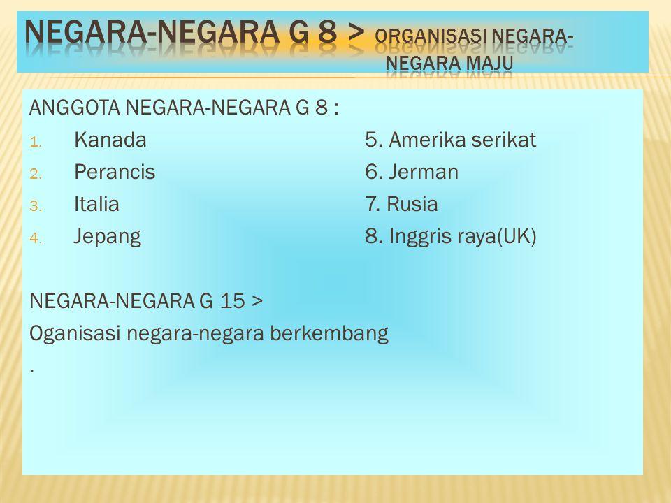 Negara-negara G 8 > Organisasi negara- negara maju