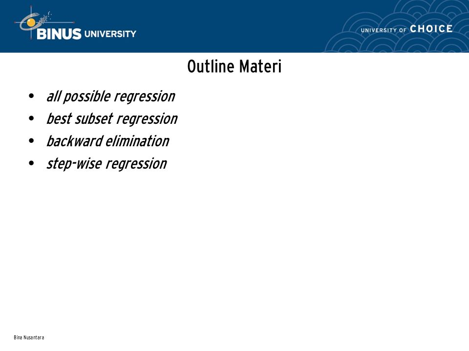 Outline Materi all possible regression best subset regression