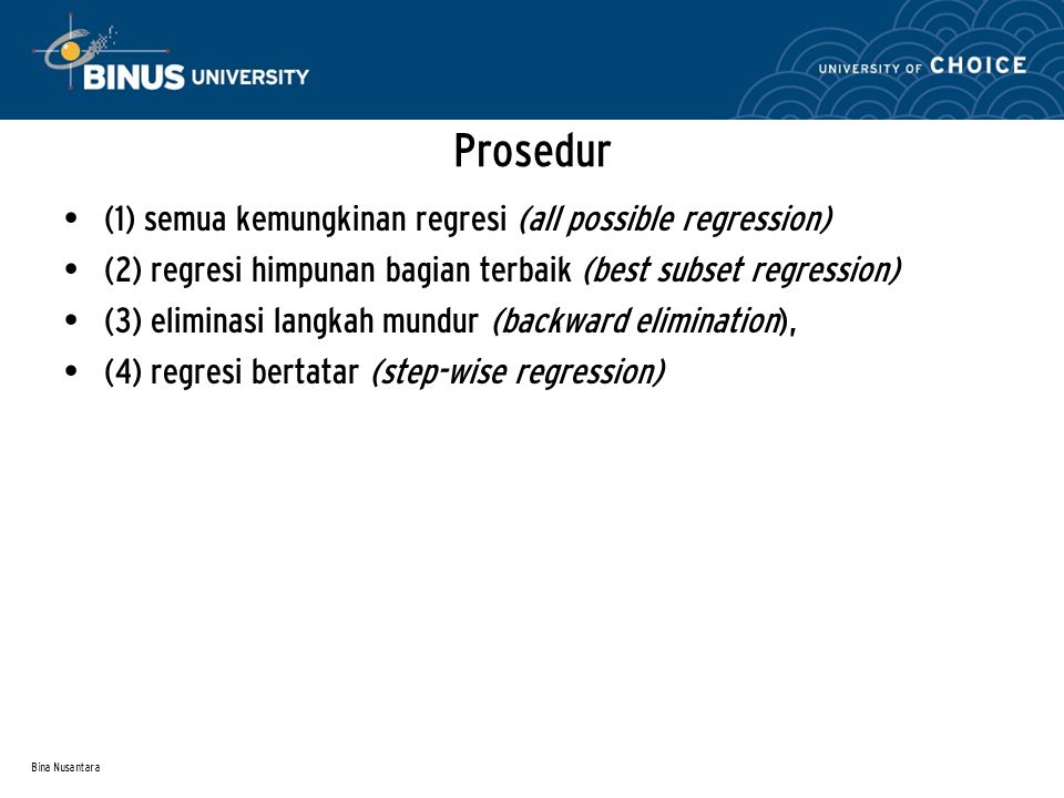 Prosedur (1) semua kemungkinan regresi (all possible regression)