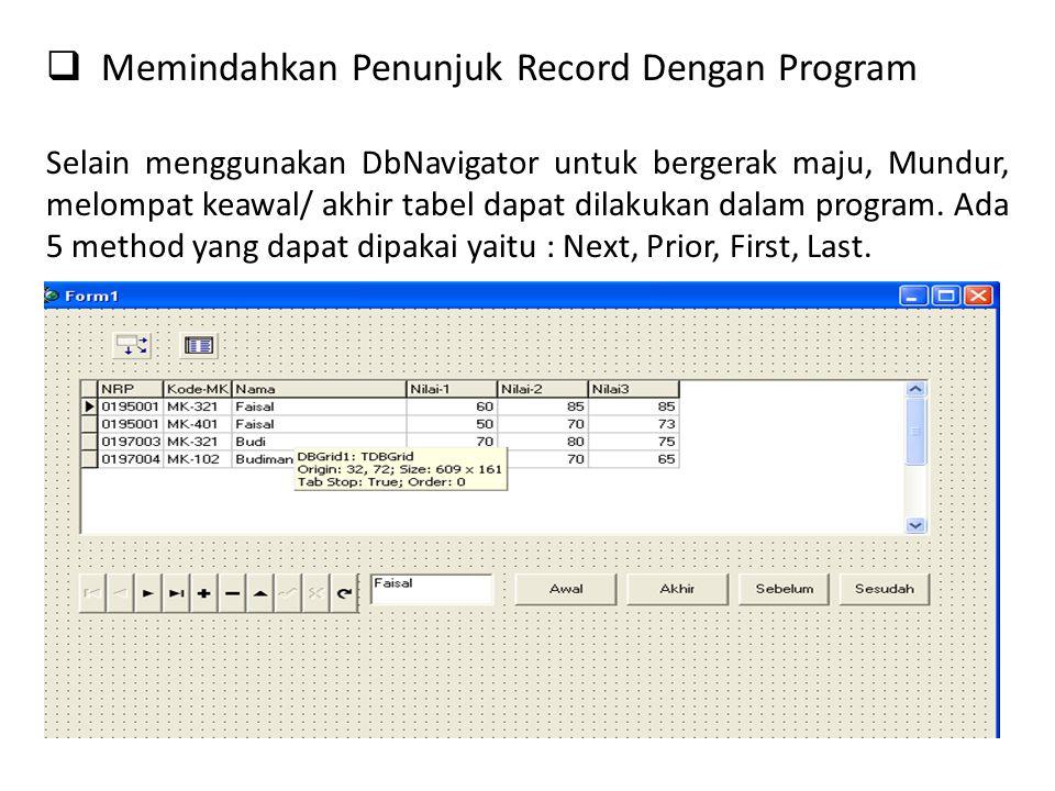 Memindahkan Penunjuk Record Dengan Program