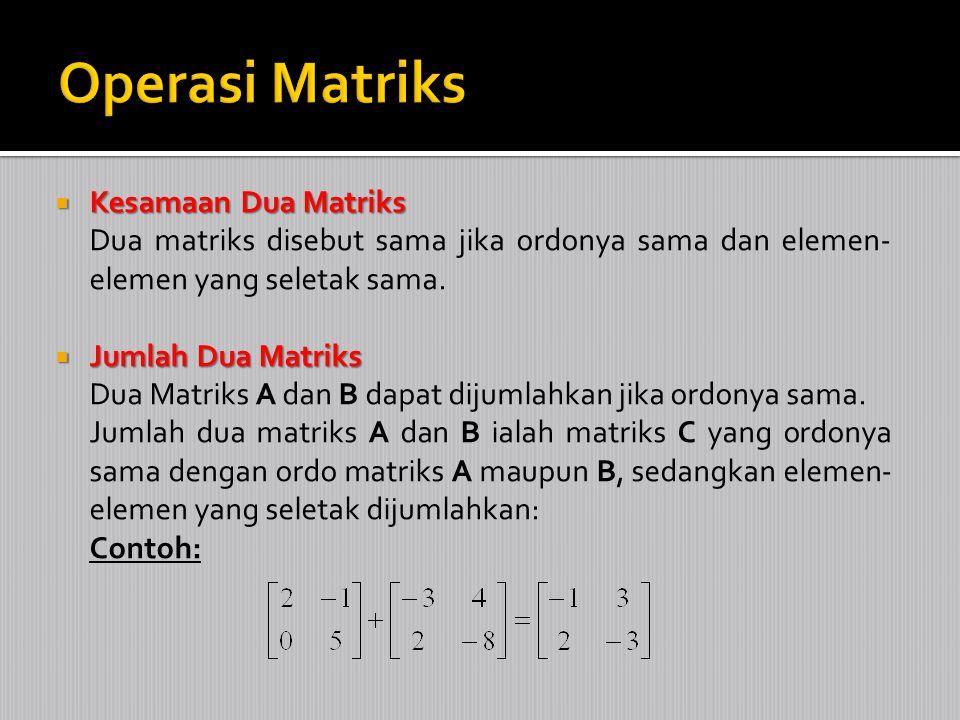 Operasi Matriks Kesamaan Dua Matriks