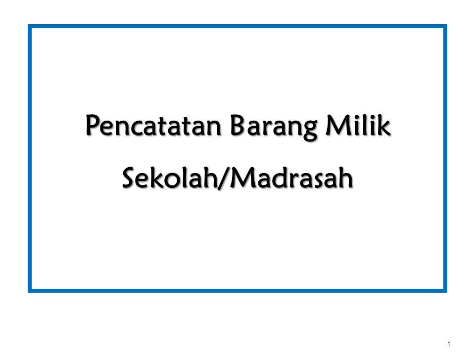 Pencatatan Barang Milik Sekolah/Madrasah