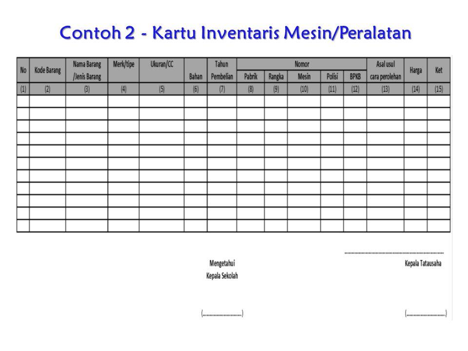 Contoh 2 - Kartu Inventaris Mesin/Peralatan
