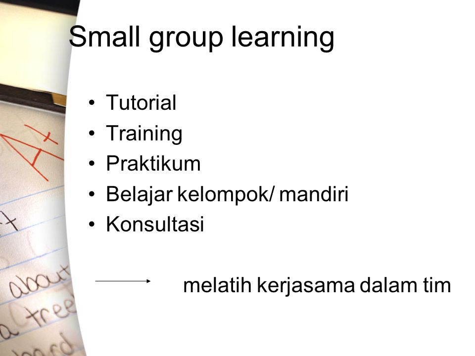 Small group learning Tutorial Training Praktikum