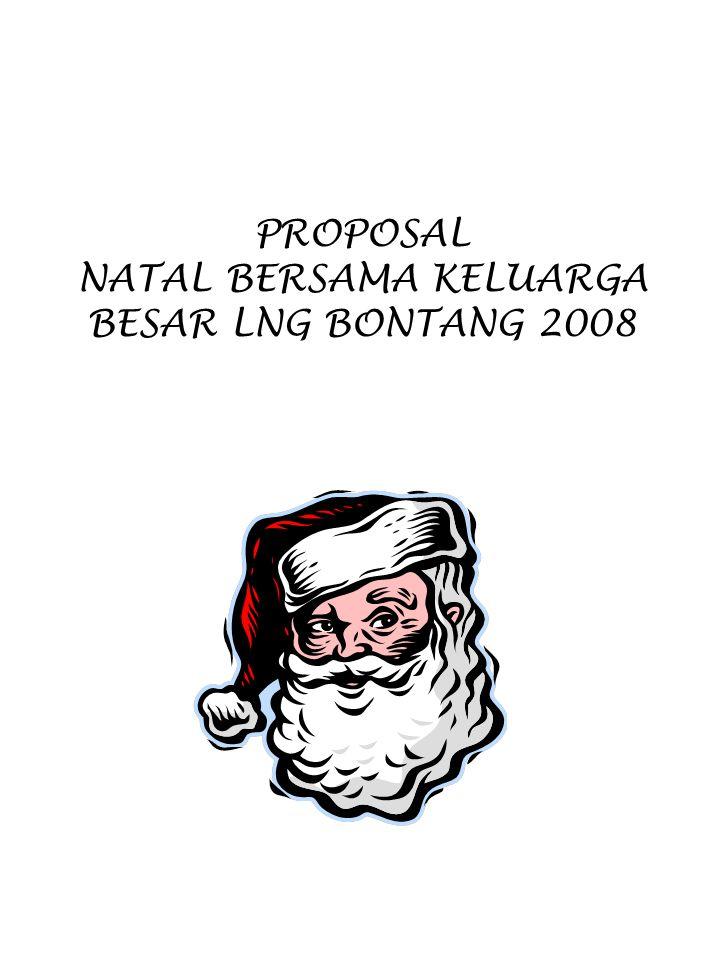 PROPOSAL NATAL BERSAMA KELUARGA BESAR LNG BONTANG 2008