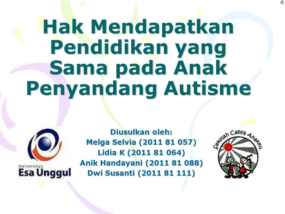 Hak Mendapatkan Pendidikan yang Sama pada Anak Penyandang Autisme