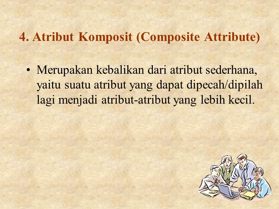 4. Atribut Komposit (Composite Attribute)