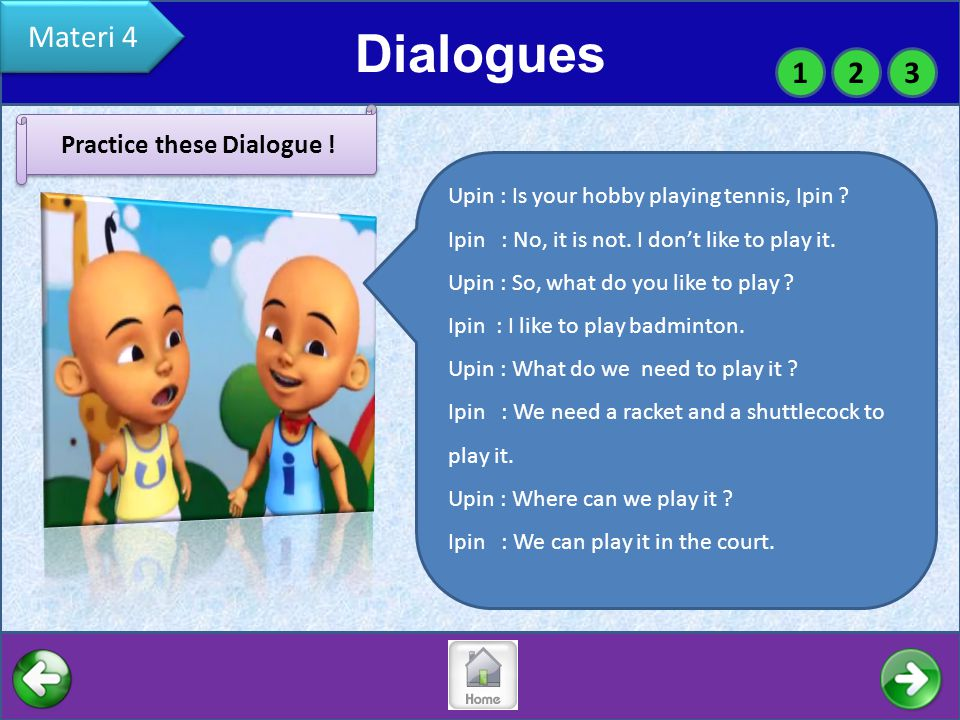 Practice these Dialogue !