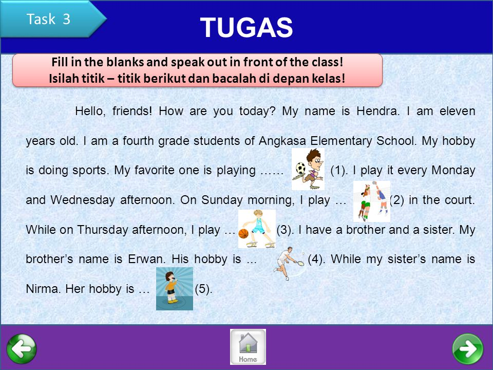 TUGAS Task 3 Fill in the blanks and speak out in front of the class!