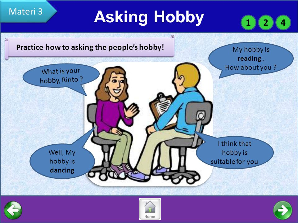 Practice how to asking the people's hobby!