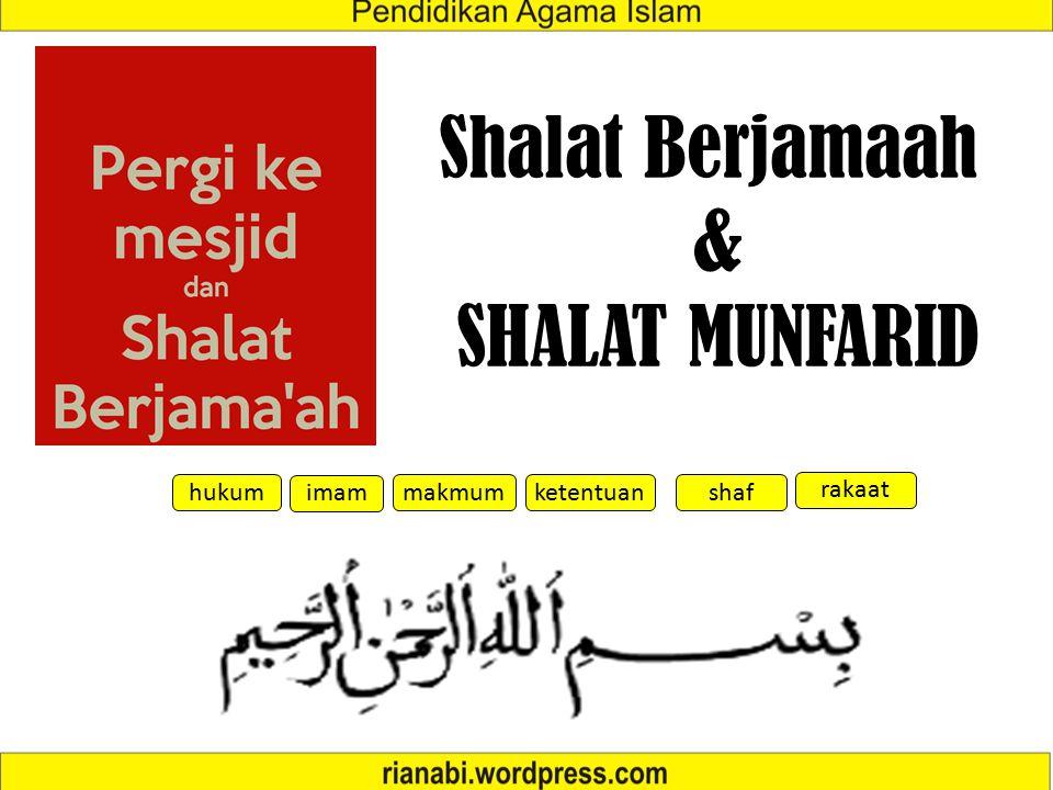 Shalat Berjamaah & SHALAT MUNFARID