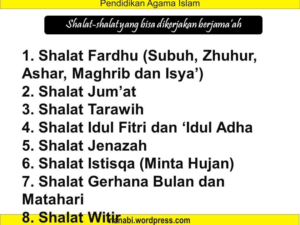 Shalat-shalat yang bisa dikerjakan berjama'ah