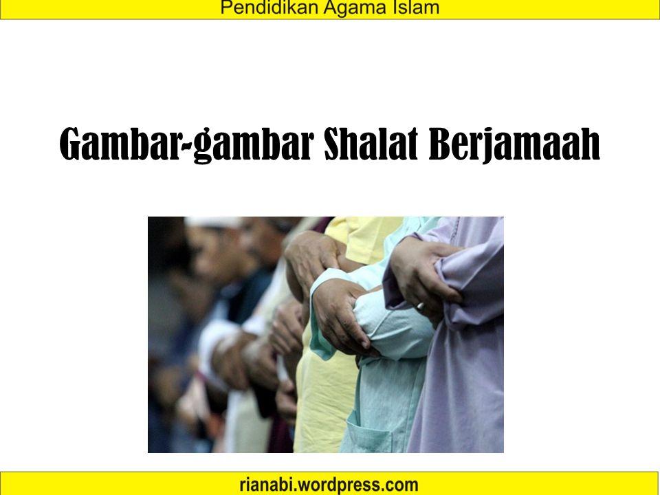 Gambar-gambar Shalat Berjamaah