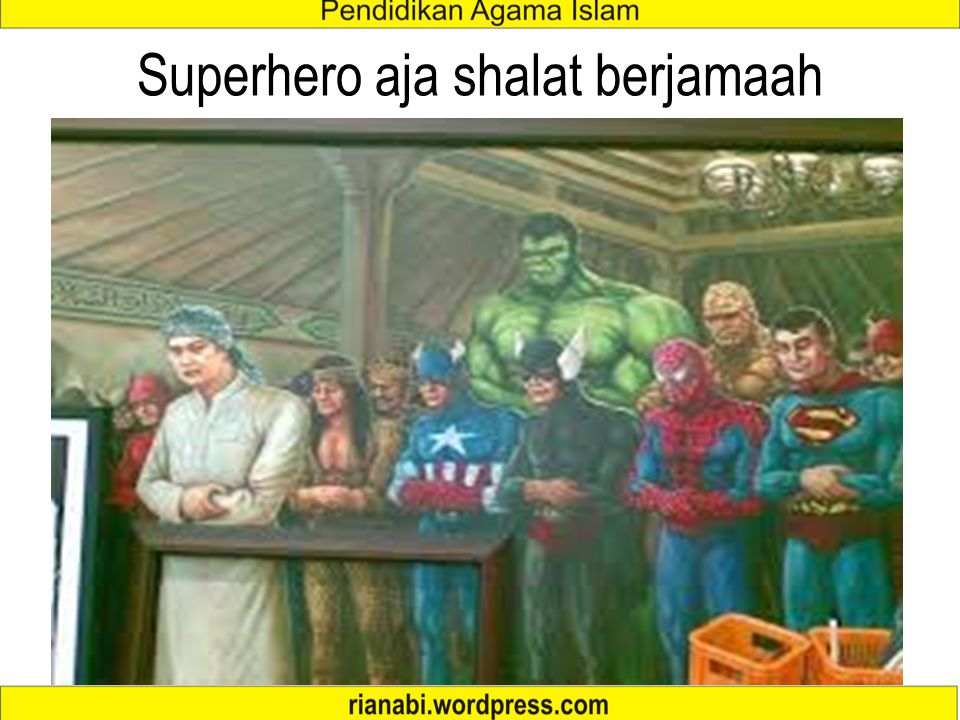Superhero aja shalat berjamaah